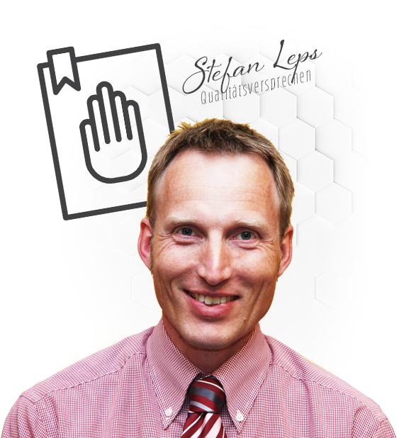 Stefan Leps Qualitätsversprechen